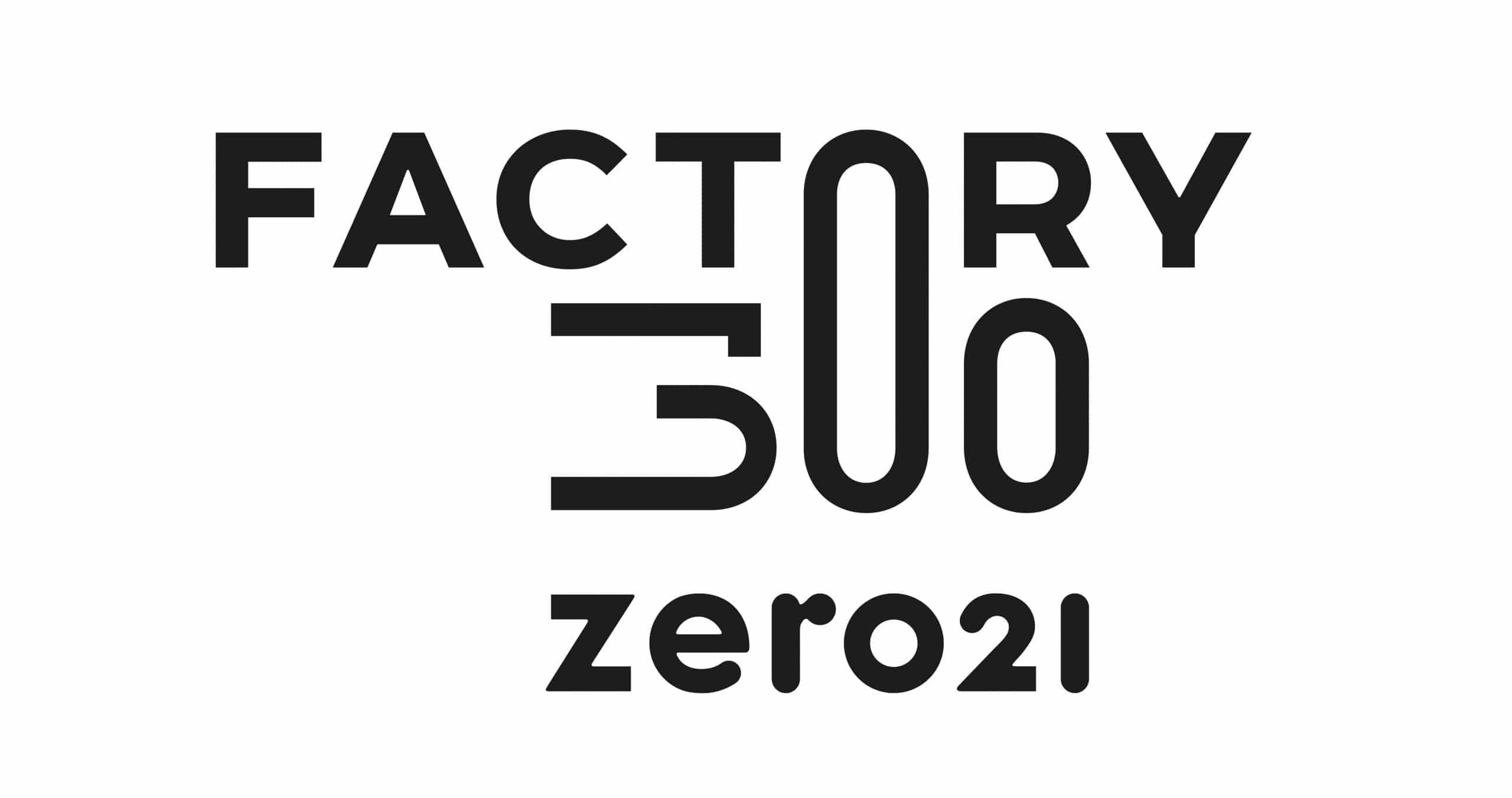 zero21 Factory300